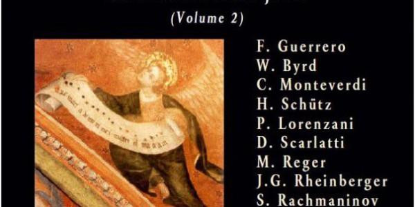 Polyphonies sacrées de la Renaissance à nos jours (Vol 2)